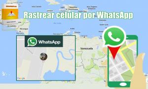 rastrear celular usando whatsapp