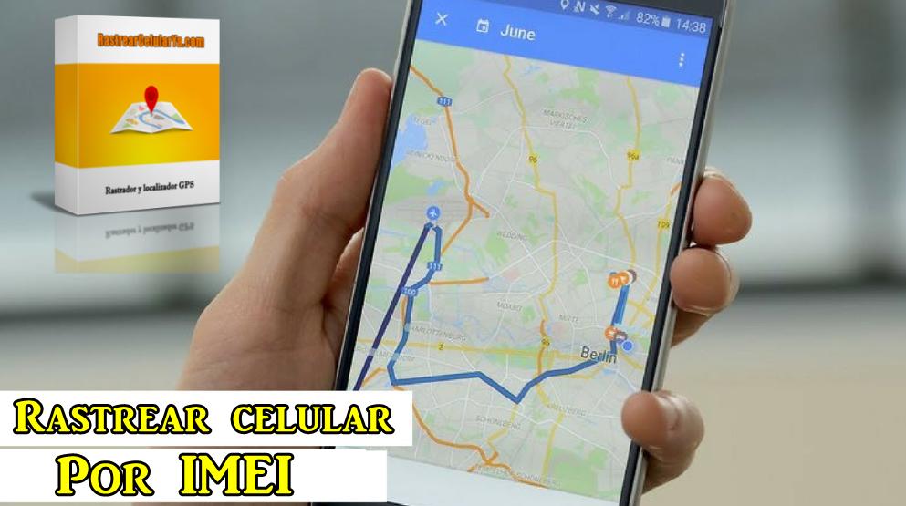 espiar ubicacion gps de un celular por imei
